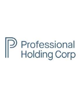 Professional Holding Corp. (NASDAQ: PFHD)